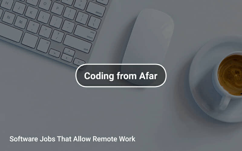 Software Jobs That Allow Remote Work Tapwage Job Search