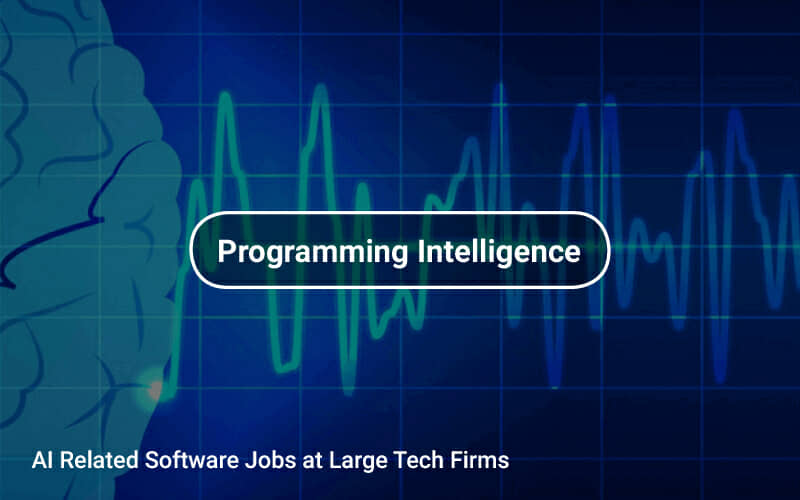 AI Related Software Jobs at Large Tech Firms | Tapwage Job