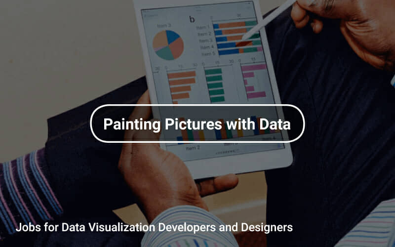 Jobs for Data Visualization Developers and Designers